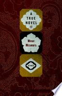 A True Novel : japan a true novel begins...