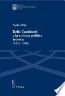 Delio Cantimori E La Cultura Politica Tedesca 1927 1940