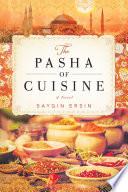 The Pasha of Cuisine