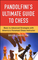 Pandolfini s Ultimate Guide to Chess