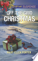 Off The Grid Christmas : and discovers evidence of treason, a price is...