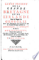 L'état présent de la Grande Bretagne et de l'Irlande sous le regne de George ii [by E. Chamberlayne]. Tr. [by H. Scheurleer].