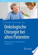 Onkologische Chirurgie bei alten Patienten