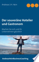 Der Souver Ne Hotelier Und Gastronom