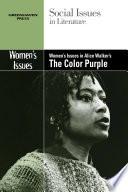 Women s Issues in Alice Walker s The Color Purple