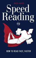 Speed Reading: How to Read Fast, Faster