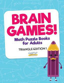 Brain Games    Math Puzzle Books for Adults   Triangle Edition 1