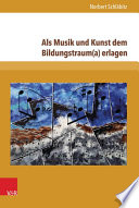 Als Musik und Kunst dem Bildungstraum(a) erlagen