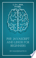 C C Java Python Php Javascript And Linux For Beginners