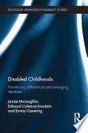 Disabled Childhoods