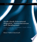 South   South Educational Migration  Humanitarianism and Development