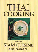 Thai Cooking from the Siam Cuisine Restaurant