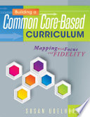 Building a Common Core Based Curriculum