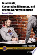 Informants Cooperating Witnesses And Undercover Investigations