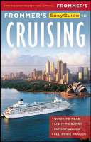 Frommer s EasyGuide to Cruising