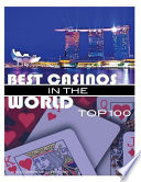 Best Casinos in the World Top 100