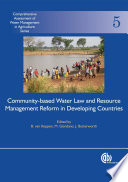 Community based Water Law and Water Resource Management Reform in Developing Countries