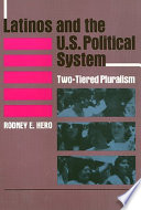 Latinos and the U.S. Political System