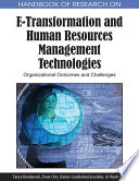 Handbook of Research on E Transformation and Human Resources Management Technologies  Organizational Outcomes and Challenges