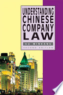 Understanding Chinese Company Law  Second Edition