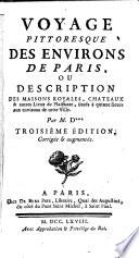 illustration Voyage pittoresque des environs de Paris; ou, description des maisons royales châteaux et autres lieux de plaisance, situés à quinze lieues aux environs de cette ville