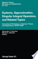 Systems  Approximation  Singular Integral Operators  and Related Topics