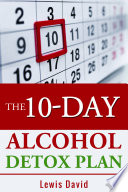 The 10 Day Alcohol Detox Plan Book PDF