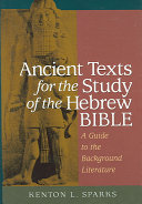 Ancient Texts for the Study of the Hebrew Bible