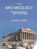 The Archaeology of Athens