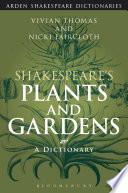 Shakespeare s Plants and Gardens  A Dictionary