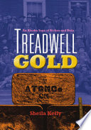 Treadwell Gold