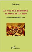 illustration La crise de la philosophie en France au XXIe siècle