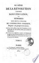 Le Genie de la Revolution Considere dans L'Education ou Memoires