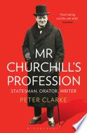 Mr Churchill s Profession