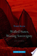 Walled States  Waning Sovereignty