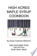 High Acres Maple Syrup Cook Book