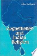 Megasthenes and Indian Religion