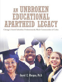 An Unbroken Educational Apartheid Legacy