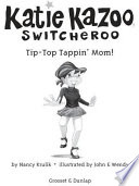 Tip Top Tappin  Mom   31