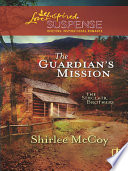 The Guardian s Mission