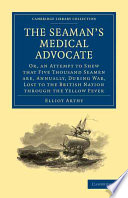 The Seaman S Medical Advocate