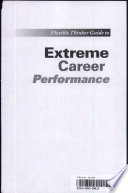 The Flexible Thinker Guide To Extreme Career Performance book