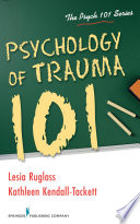Psychology of Trauma 101 Book PDF