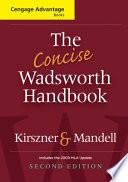 The Concise Wadsworth Handbook  2009 MLA Update Edition