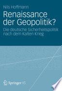 Renaissance der Geopolitik?