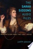 The Sarah Siddons Audio Files