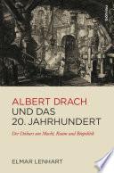 Albert Drach und das 20. Jahrhundert