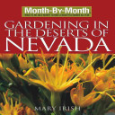 Month by Month Gardening in the Deserts of Nevada