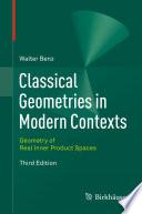 Classical Geometries in Modern Contexts