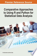 Comparative Approaches to Using R and Python for Statistical Data Analysis